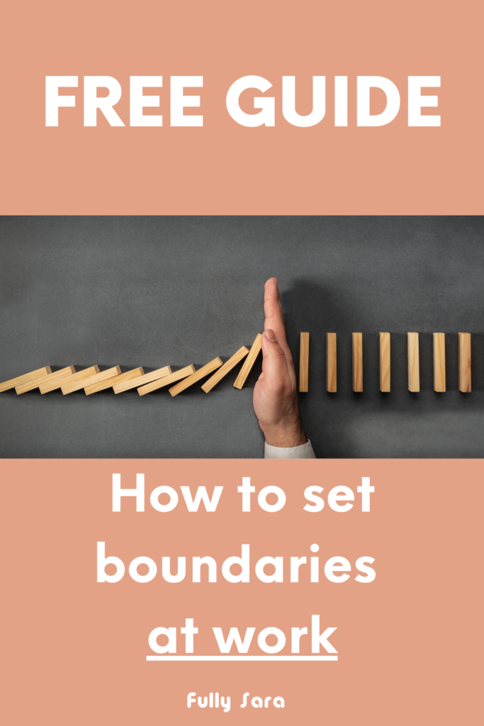 FREE Guide. how to set boundaries at work